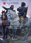 """""""Alv Erlingsson - en adelsmanns undergang"""" av Tore Skeie"""