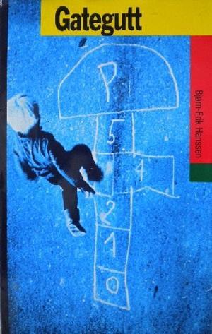 """""""Gategutt"""" av Bjørn-Erik Hanssen"""