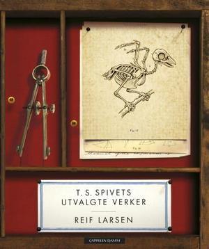 """""""T.S. Spivets utvalgte verker"""" av Reif Larsen"""