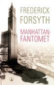 """""""Manhattanfantomet"""" av Frederick Forsyth"""
