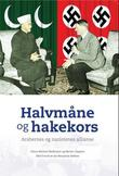 """""""Halvmåne og hakekors arabernes og nazistenes allianse"""" av Klaus-Michael Mallmann"""