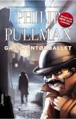 """""""Gassmontørenes ball"""" av Philip Pullman"""