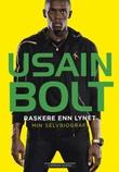 """""""Raskere enn lynet - min selvbiografi"""" av Usain Bolt"""