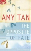 """The opposite of fate"" av Amy Tan"