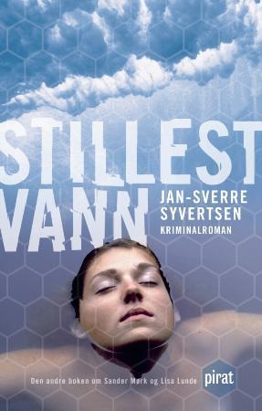 """""""Stillest vann - kriminalroman"""" av Jan-Sverre Syvertsen"""