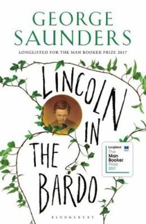 """Lincoln in the Bardo"" av George Saunders"