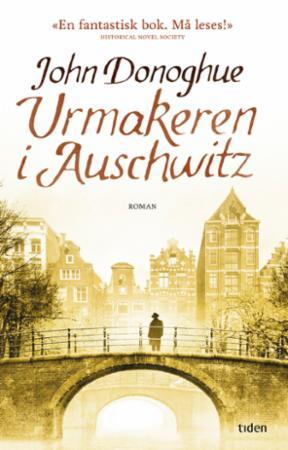"""""""Urmakeren i Auschwitz"""" av John Donoghue"""