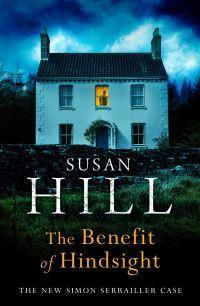 """""""The benefit of hindsight"""" av Susan Hill"""