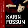 """""""Den onde viljen"""" av Karin Fossum"""