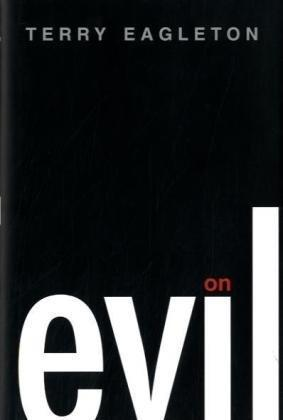 """On Evil"" av Prof. Terry Eagleton"