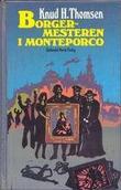 """""""Borgermesteren i Monteporco"""" av Knud H. Thomsen"""