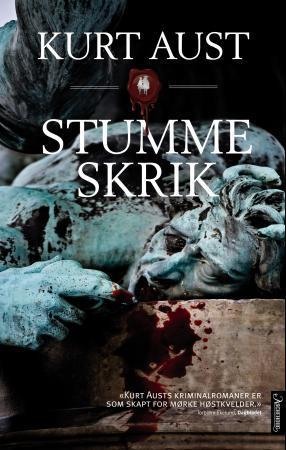 """""""Stumme skrik"""" av Kurt Aust"""