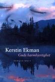 """""""Vargskinnet Guds barmhjertighet"""" av Kerstin Ekman"""