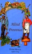 """""""Alltid Provence"""" av Peter Mayle"""