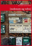 """Nedenom og Volvo"" av Inge Haugane"
