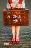 """""""Fru Sinclairs koffert"""" av Louise Walters"""