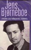 """""""Under en hårdere himmel"""" av Jens Bjørneboe"""
