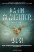 """""""Knust"""" av Karin Slaughter"""