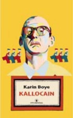 """""""Kallocain - roman fra år 2000"""" av Karin Boye"""