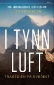 """""""I tynn luft tragedien på Everest"""" av Jon Krakauer"""