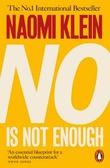 """No Is not enough - defeating the new shock politics"" av Naomi Klein"