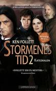 """""""Stormenes tid II - katedralen"""" av Ken Follett"""