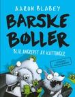 """""""Barske bøller blir angrepet av kattunger"""" av Aaron Blabey"""