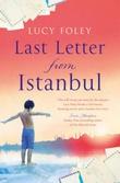"""""""Last letter from Istanbul"""" av Lucy Foley"""