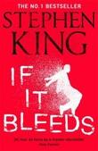 """""""If it bleeds"""" av Stephen King"""