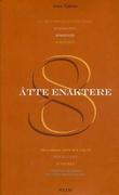 """""""Åtte enaktere"""" av Anton P. Tsjekhov"""