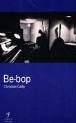 """""""Be-bop"""" av Christian Gailly"""