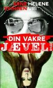 """""""Din vakre jævel!"""" av Arne Svingen"""