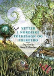"""""""Vetter i nordiske folkesagn og folketro"""" av Jorg Aune"""