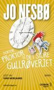 """""""Doktor Proktor og det store gullrøveriet"""" av Jo Nesbø"""