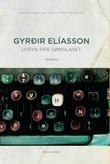 """""""Utsyn frå sørglaset roman"""" av Gyrdir Elíasson"""