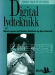 """Digital lydteknikk"" av John Watkinson"