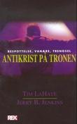 """Antikrist på tronen"" av Tim LaHaye"