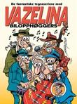 Omslagsbilde av De fantastiske tegneseriene med Vazelina bilopphøggers
