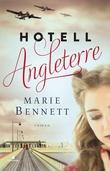 """""""Hotell Angleterre"""" av Marie Bennett"""
