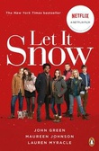"""Let it snow - three holiday romances"" av John Green"