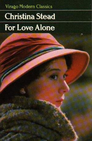 """For Love Alone (Virago modern classics)"" av Christina Stead"