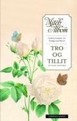 """""""Tro og tillit - en sann historie"""" av Mitch Albom"""