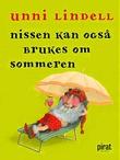 """""""Nissen kan også brukes om sommeren"""" av Unni Lindell"""