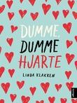 """""""Dumme, dumme hjarte - roman"""" av Linda Klakken"""