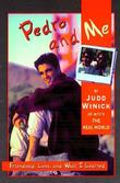 """Pedro and Me - Friendship, Loss and What I Learned"" av Judd Winnick"