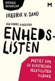 """""""Den danske suksessen Enhedslisten - partiet som ga venstresida selvtilliten tilbake"""" av Fredrik V. Sand"""