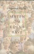 """Myten om Edens have"" av Sigmund Mjelve"