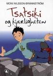 """Tsatsiki og kjærligheten"" av Moni Nilsson-Brännström"