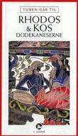 """""""Turen går til Rhodos & Kos - Dodekaneserne"""" av Peter Bejder"""