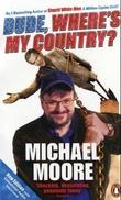 """Dude, where's my country?"" av Michael Moore"